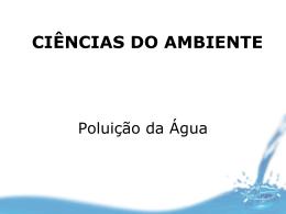 Poluicao_da_agua - Área de Engenharia de Recursos Hídricos