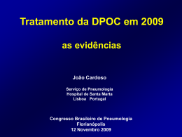 DPOC em 2009 Para além da Obstrução: Exacerbações e Mortalidade
