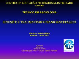 Bruna / Marina - CIE - Centro de Educação Profissional Integrado