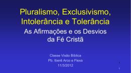 """""""Pluralismo e Exclusivismo""""."""