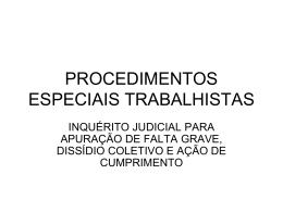 PROCEDIMENTOS ESPECIAIS TRABALHISTAS