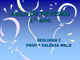 AULA DE REVISÃO II - Colégio Luciano Feijão