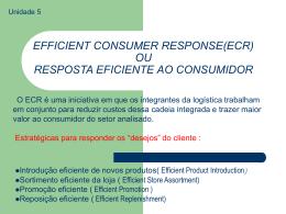 EFFICIENT CONSUMER RESPONSE(ECR) OU RESPOSTA