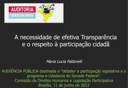 Maria Lucia Fattorelli - Auditoria Cidadã da Dívida