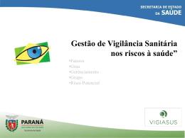 PGVS Vigilância Sanitária Risco - Escola de Saúde Pública do Paraná