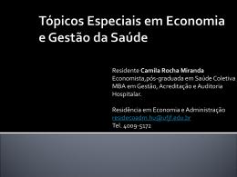 AULA1: Cenário da Saúde no Brasil por Camila Miranda
