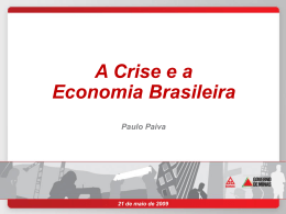 BDMG - A Crise e a Economia Brasileira