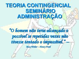 TEORIA CONTINGENCIAL SEMINÁRIO ADMINISTRAÇÃO