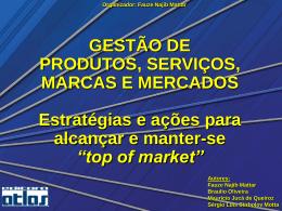 Gestão de Produtos, Serviços, Marcas e Mercados Mattar