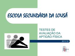 ESCOLA SECUNDÁRIA DA LOUSÃ FITNESSGRAM