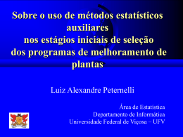 Sobre o uso de métodos estatísticos auxiliares nos estágios iniciais