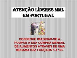 Atenção Líderes MML Em PORTUGAL CONSEGUE