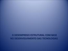O Desemprego – Desenvolvimento das tecnologias