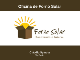 Oficina de Forno Solar Cláudio Spínola
