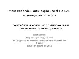 Participação Social e o SUS: os avanços necessários