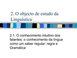2. O objecto de estudo da Linguística