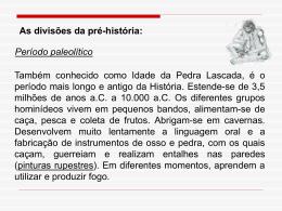 PRÉ-HISTÓRIA - PARTE II.