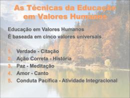 As Técnicas da Educação em Valores Humanos