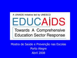 Mostra Gaúcha - Unesco - Secretaria da Saúde