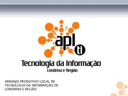 Apresentação do APL de T.I. de Londrina