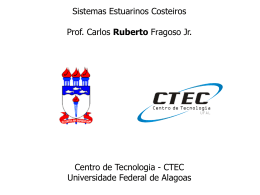 Sistemas Estuarinos Costeiros - Universidade Federal de Alagoas