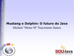 Mustang e Dolphin - Blog do Mister M