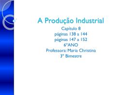 A Produção Industrial