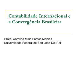 Contabilidade Internacional e Convergência Brasileira