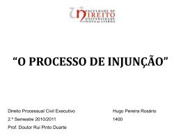o processo de injunção - Faculdade de Direito da UNL