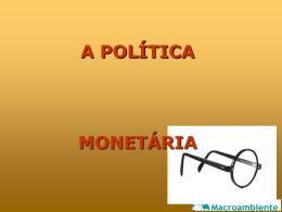 MISSÃO DECLARADA DA POLÍTICA MONETÁRIA