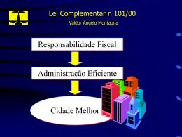 Lei Complementar n 101/00 Valdor Ângelo Montagna