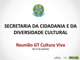 Apresentação SCDC - Ministério da Cultura
