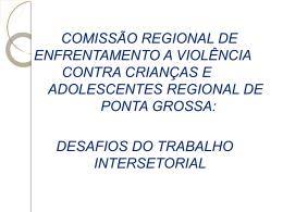 Experiência Regional Ponta Grossa (Desafios Trabalho em Rede)