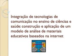 Integração de tecnologias de comunicação no ensino de