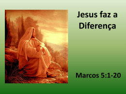 Jesus faz a Diferença
