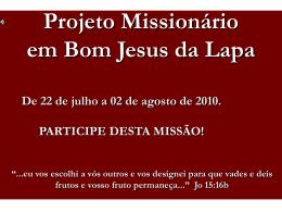Bom Jesus da Lapa Recebendo o Reino de Deus