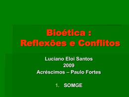 Dr. Luciano - Bioética - Reflexões e Conflitos