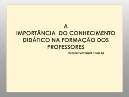 A IMPORTÂNCIA DO CONHECIMENTO DIDÁTICO NA FORMAÇÃO