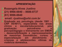 APRESENTAÇÃO Rozangela Alves Justino (21) 9966-8840