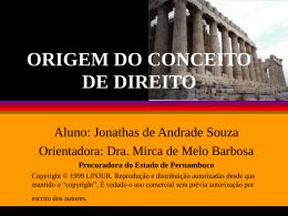 ORIGEM DO CONCEITO DE DIREITO