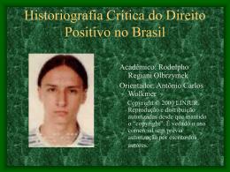 Historiografia Crítica do Direito Positivo no Brasil