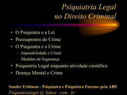 Psiquiatria Legal no Direito Criminal - (LTC) de NUTES