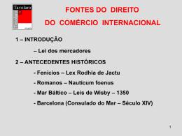 FONTES DO DIREITO DO COMÉRCIO