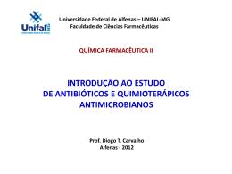 introdução a antibioticos e quimioterapicos - Unifal-MG