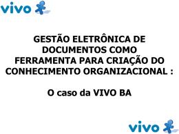 Gestão Eletrônica de Documentos como Ferramenta para Criação