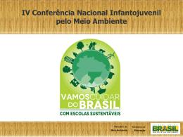 PPT - Conferência Nacional Infantojuvenil pelo Meio Ambiente