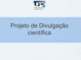Projeto de Divulgação científica
