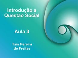 Aula 03 – Classes Sociais: conceitos e reflexões