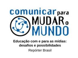 Educação com e para as mídias