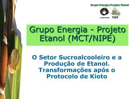 Grupo Energia – Projeto Etanol – MCT-NIPE
